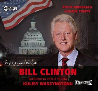 Bill Clinton. Biografia polityczna. - pudełko audiobooku