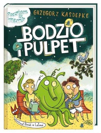 Bodzio i Pulpet - okładka książki