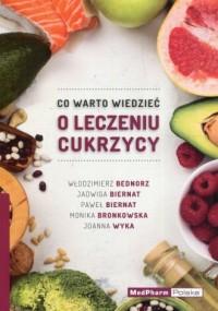 Co warto wiedzieć o leczeniu cukrzycy - okładka książki