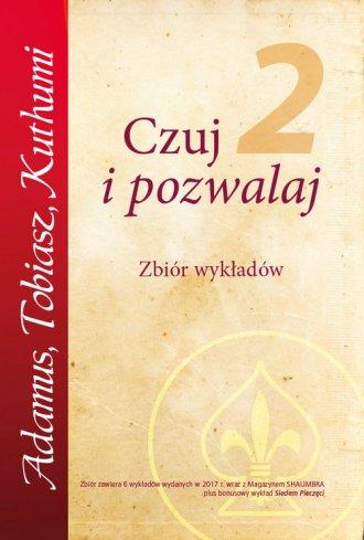 Czuj i Pozwalaj cz. 2. Zbiór wykładów - okładka książki