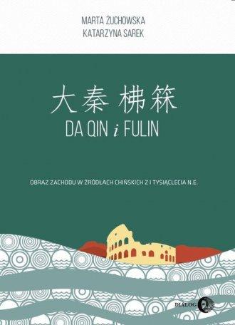 Da Qin i Fulin. Obraz zachodu w - okładka książki