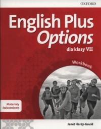 English Plus Options 7. Szkoła podstawowa. Materiały ćwiczeniowe - okładka podręcznika