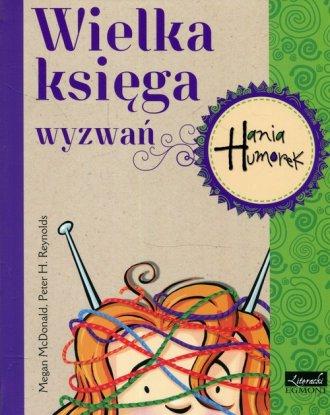Hania Humorek Wielka księga wyzwań - okładka książki
