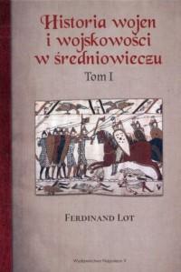 Historia wojen i wojskowości w średniowieczu. Tom 1 - okładka książki