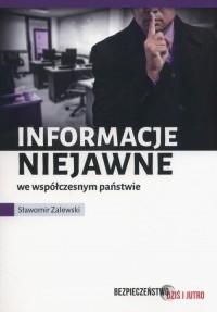 Informacje niejawne we współczesnym państwie - okładka książki
