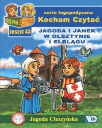 Kocham Czytać. Zeszyt 43. Jagoda i Janek w Olsztynie i Elblągu - okładka książki