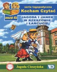 Kocham Czytać. Zeszyt 45. Jagoda i Janek w Rzeszowie i Łańcucie - okładka książki