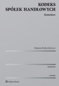 Kodeks spółek handlowych. Komentarz - okładka książki