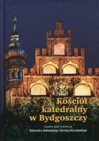 Kościół katedralny w Bydgoszczy - okładka książki