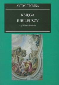 Księga Jubileuszy czyli Mała Genesis - okładka książki