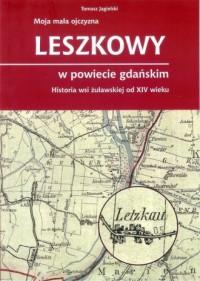 Leszkowy w powiecie gdańskim - okładka książki