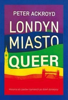 Londyn. Miasto queer - okładka książki