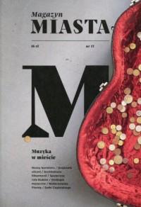 Magazyn Miasta 17 2017 - okładka książki