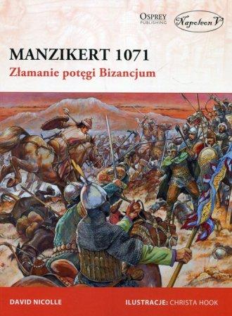 Manzikert 1071. Złamanie potęgi - okładka książki