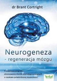 Neurogeneza regeneracja mózgu - okładka książki