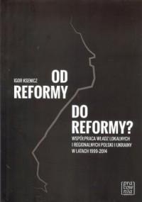 Od reformy do reformy? - okładka książki