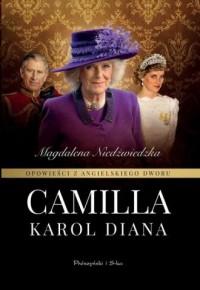 Opowieści z angielskiego dworu. Camilla - okładka książki