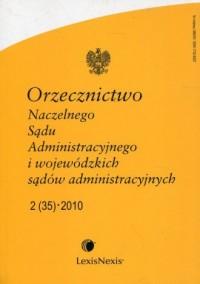 Orzecznictwo Naczelnego Sądu Administracyjnego i wojewódzkich sądów administracyjnych 2/2010 - okładka książki
