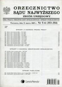 Orzecznictwo Sądu Najwyższego 5-6/2009 Zbiór urzędowy. Izba Pracy, Ubezpieczeń Społecznych i Spraw Publicznych - okładka książki