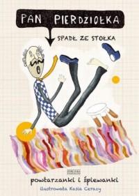 Pan Pierdziołka spadł ze stołka. - okładka książki