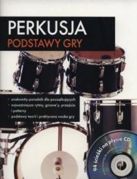 Perkusja. Podstawy gry (+ CD) - okładka książki