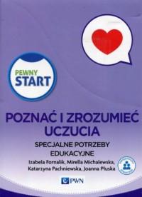 Pewny Start. Poznać i zrozumieć uczucia Specjalne potrzeby edukacyjne. PAKIET - okładka podręcznika