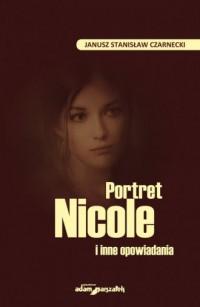 Portret Nicole i inne opowiadania - okładka książki