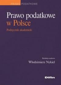 Prawo podatkowe w Polsce. Podręcznik - okładka książki