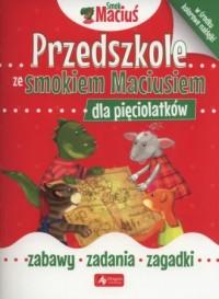 Przedszkole ze Smokiem Maciusiem dla pięciolatków - okładka podręcznika
