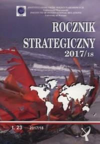Rocznik strategiczny 2017/2018 Tom 23 - okładka książki