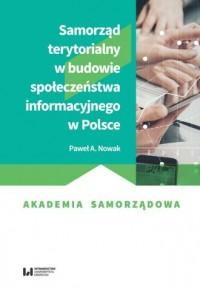 Samorząd terytorialny w budowie społeczeństwa informacyjnego w Polsce - okładka książki