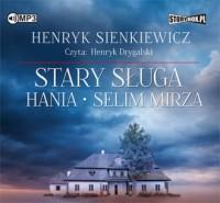 Stary sługa Hania Selim Mirza - pudełko audiobooku