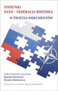 Stosunki NATO - Federacja rosyjska - okładka książki