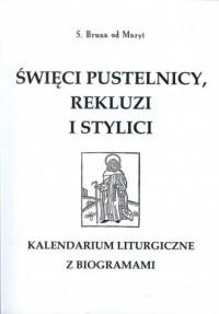 Święci pustelnicy rekluzi i stylici - okładka książki