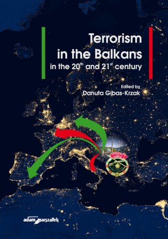Terrorism in the Balkans in the - okładka książki