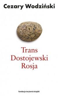 Trans Dostojewski Rosja - okładka książki