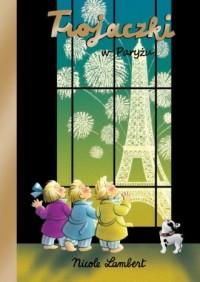 Trojaczki w Paryżu - okładka książki