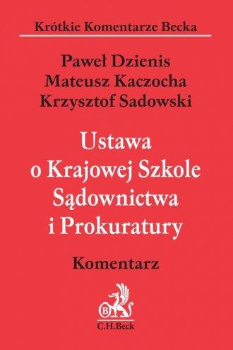 Ustawa o Krajowej Szkole Sądownictwa - okładka książki