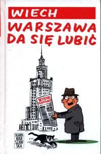 Warszawa da się lubić - okładka książki