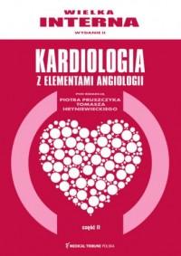Wielka interna kardiologiczna cz. 2 - okładka książki