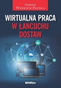 Wirtualna praca w łańcuchu dostaw - okładka książki