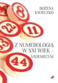Z numerologią w XXI wiek - vademecum - okładka książki
