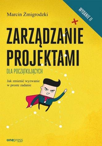 Zarządzanie projektami dla początkujących.. - okładka książki
