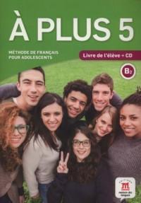 A Plus 5 Livre de leleve (+ CD) - okładka podręcznika