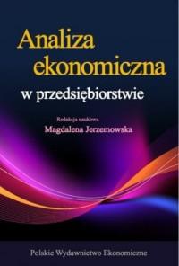 Analiza ekonomiczna w przedsiębiorstwie - okładka książki