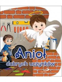 Anioł dobrych uczynków - okładka książki