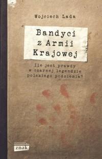 Bandyci z Armii Krajowej - okładka książki