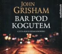 Bar pod kogutem - John Grisham - pudełko audiobooku