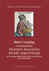Beda Czcigodny i bohaterowie - Bernadetta M. Puchalska-Dąbrowska - okładka książki