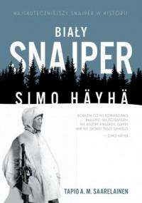 Biały snajper. Simo Häyhä - okładka książki